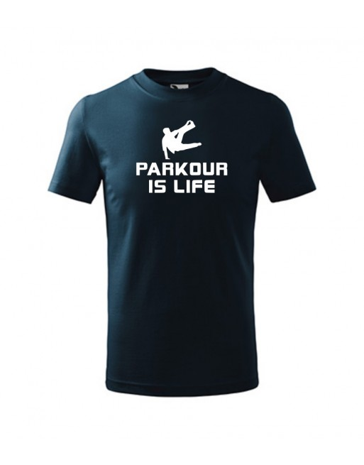 Tričko s potiskem  Parkour is life